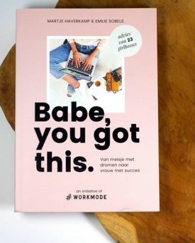 Babe, you got this - Emilie Sobels en Martje Haverkamp